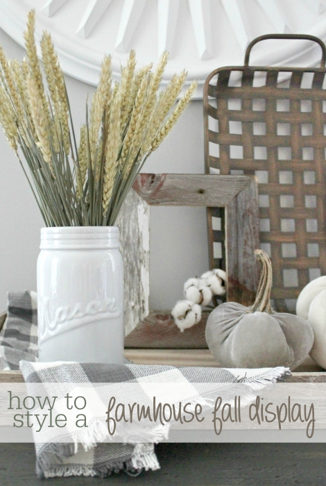How to style a farmhouse fall display