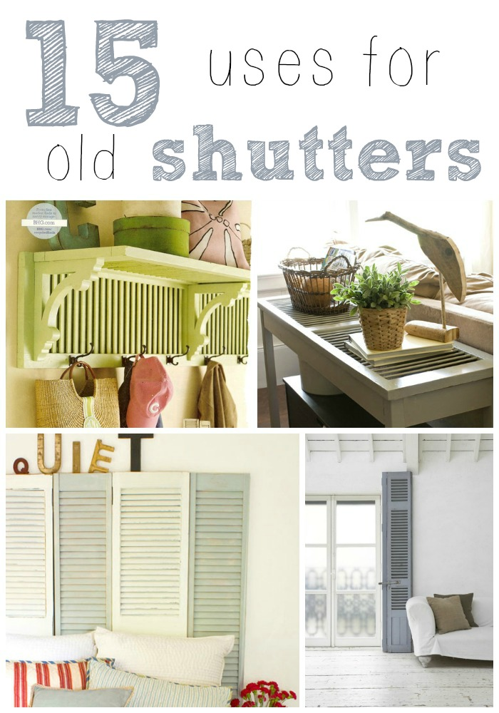 15 Uses For Old Shutters Christinas Adventures
