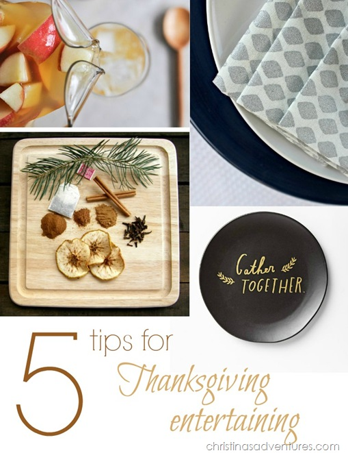 5 tips for Thanksgiving Entertaining