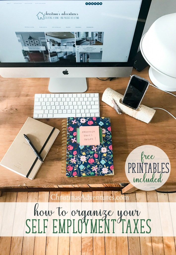 Great tips for how to organize your self employment taxes