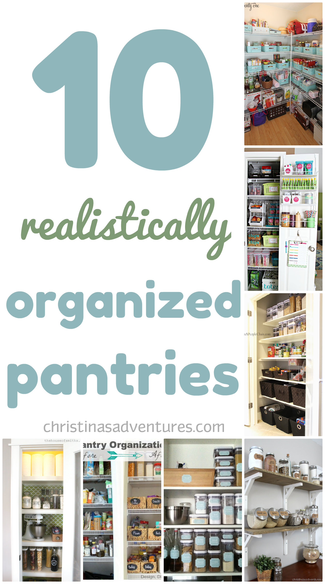 10 Realistically Organized Pantries - Christinas Adventures