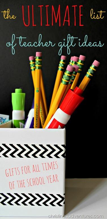 The Ultimate List Of Teacher Gift Ideas Christinas