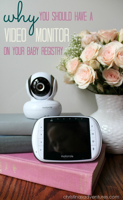 Why you should have a video monitor on your baby registry