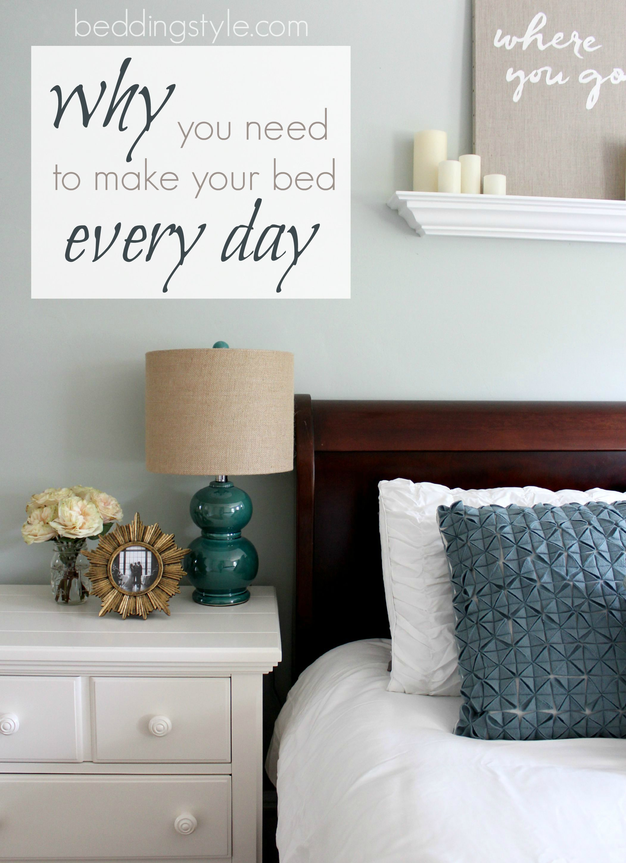 Why You Need To Make Your Bed Daily From Beddingstyle Com