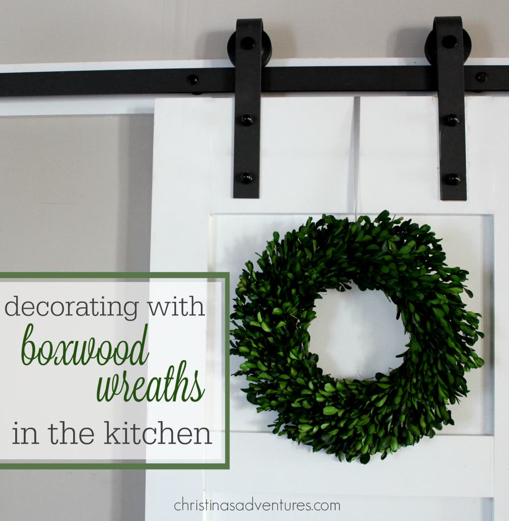 decorating with boxwood wreaths in the kitchen
