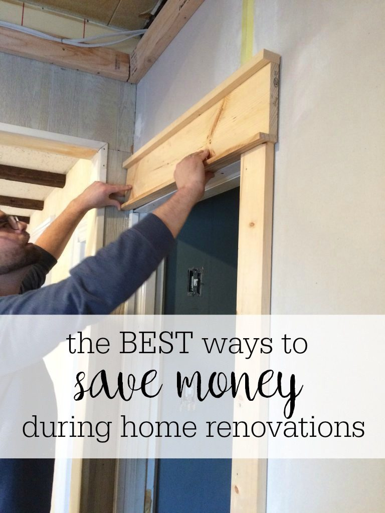 best ways to save money during home renovations