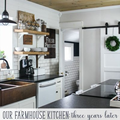 Our farmhouse kitchen - thoughts years after our renovation