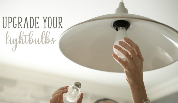 upgrade your lightbulbs