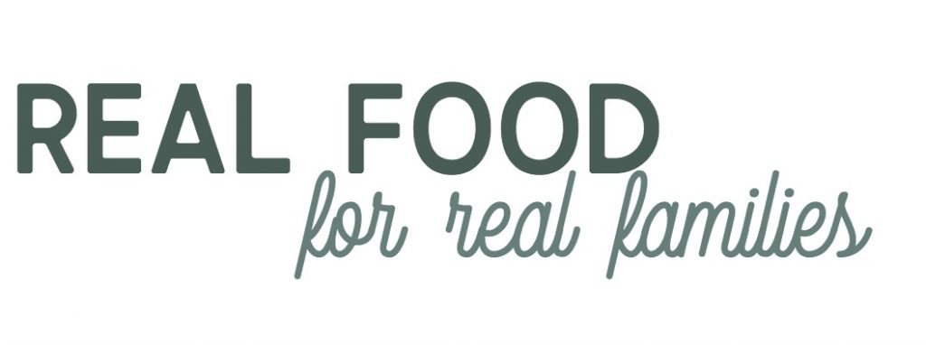 Real Food for Real Families Blog