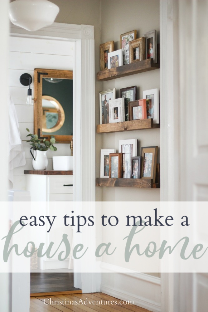 easy tips to make a house a home