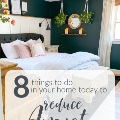 8 things to do in your home today to reduce anxiety