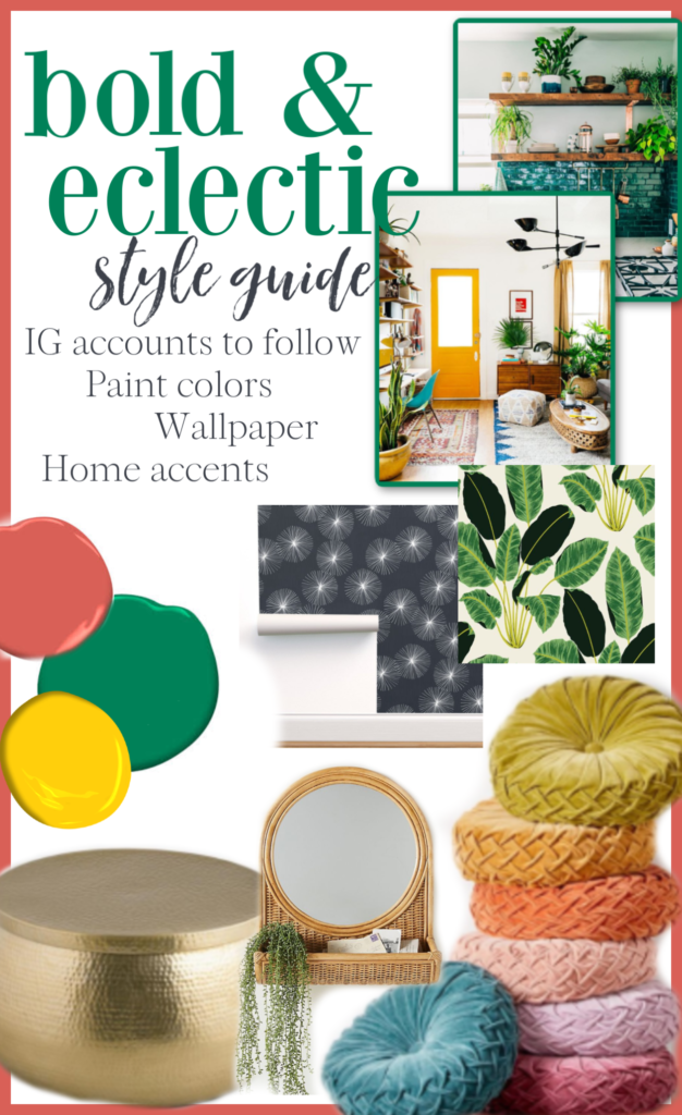 bold eclectic decor style guide